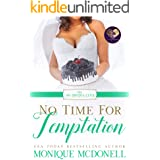 No Time for Temptation (The No Brides Club Book 4)