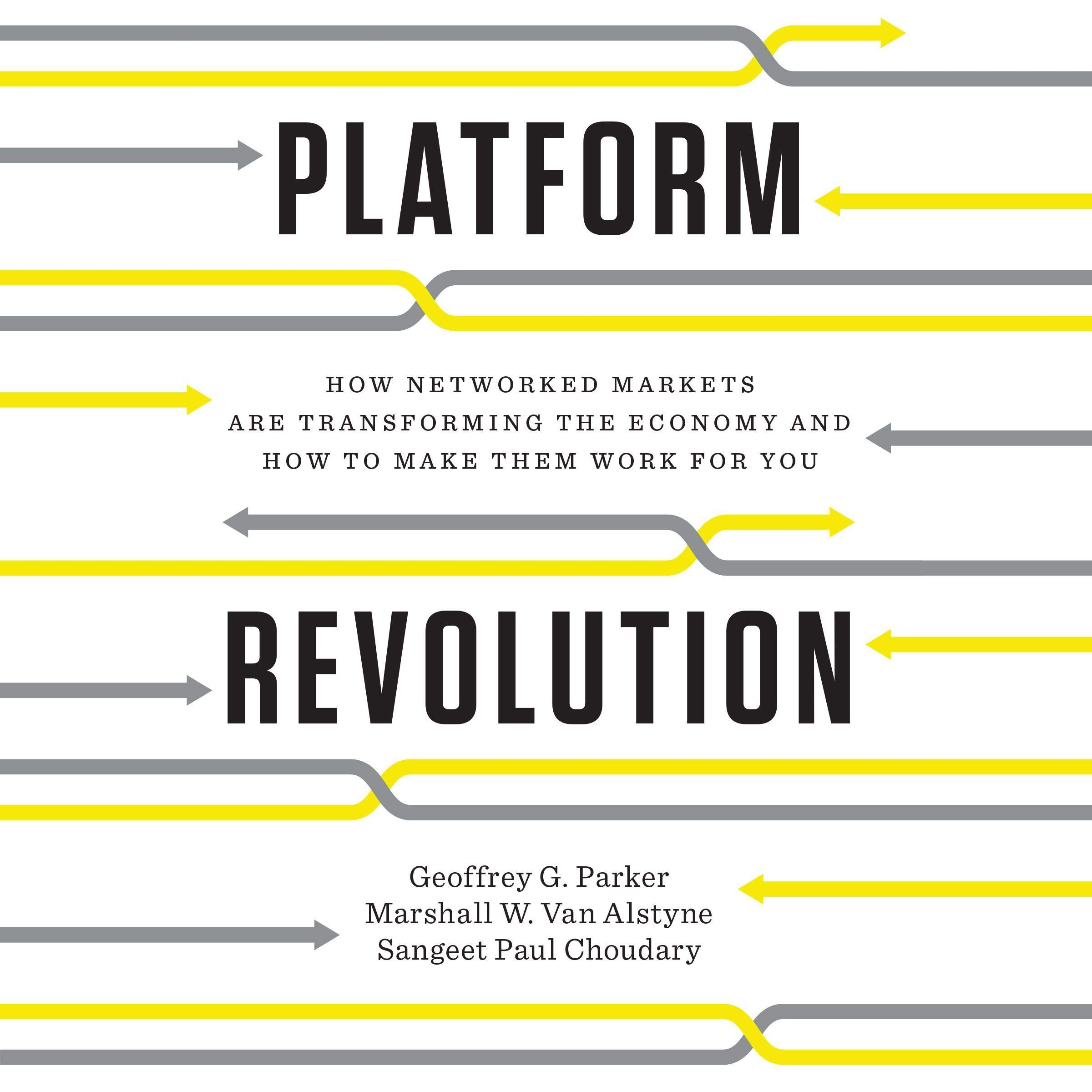 Triaaievnicpxm Pdf Platform Revolution How Networked Markets Are Transforming The Economy And How To Make Them Work For You Download Fghrtjykgdfs