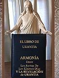 ARMONÍA Entre Los Santos De Los Últimos Días Y LA REVELACIÓN de URANTIA (Spanish Edition)