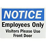 """SmartSign Adhesive Vinyl Label, Legend """"Notice: Employees Only Visitors Use Front Door"""", 7"""" high x 10"""" wide, Black/Blue on White"""