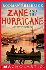 Zane and the Hurricane: A Story of Katrina Kindle Edition