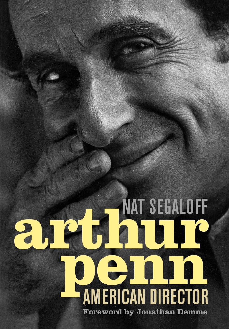 Arthur Penn: American Director (Screen Classics)