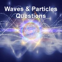 Waves & Particles Questions