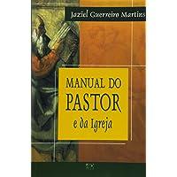 Manual do Pastor e da Igreja