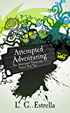 Attempted Adventuring (The Attempted Vampirism Series Book 2)