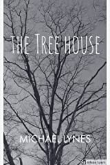 The Tree House (AngelStories Short Story Collection Book 1) Kindle Edition