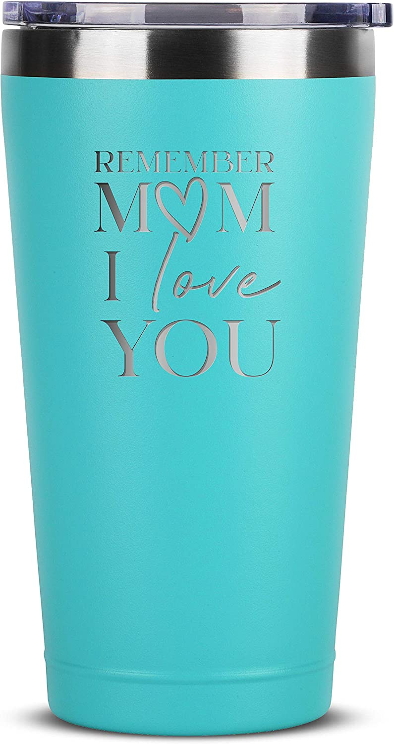 Remember Mom I Love You - 16 oz Mint Insulated Stainless Steel Tumbler w/ Lid Mug for Women - Birthday Mothers Day Christmas Gift Ideas from Daughter Son - Moms Mother Gifts Idea from Kids Children