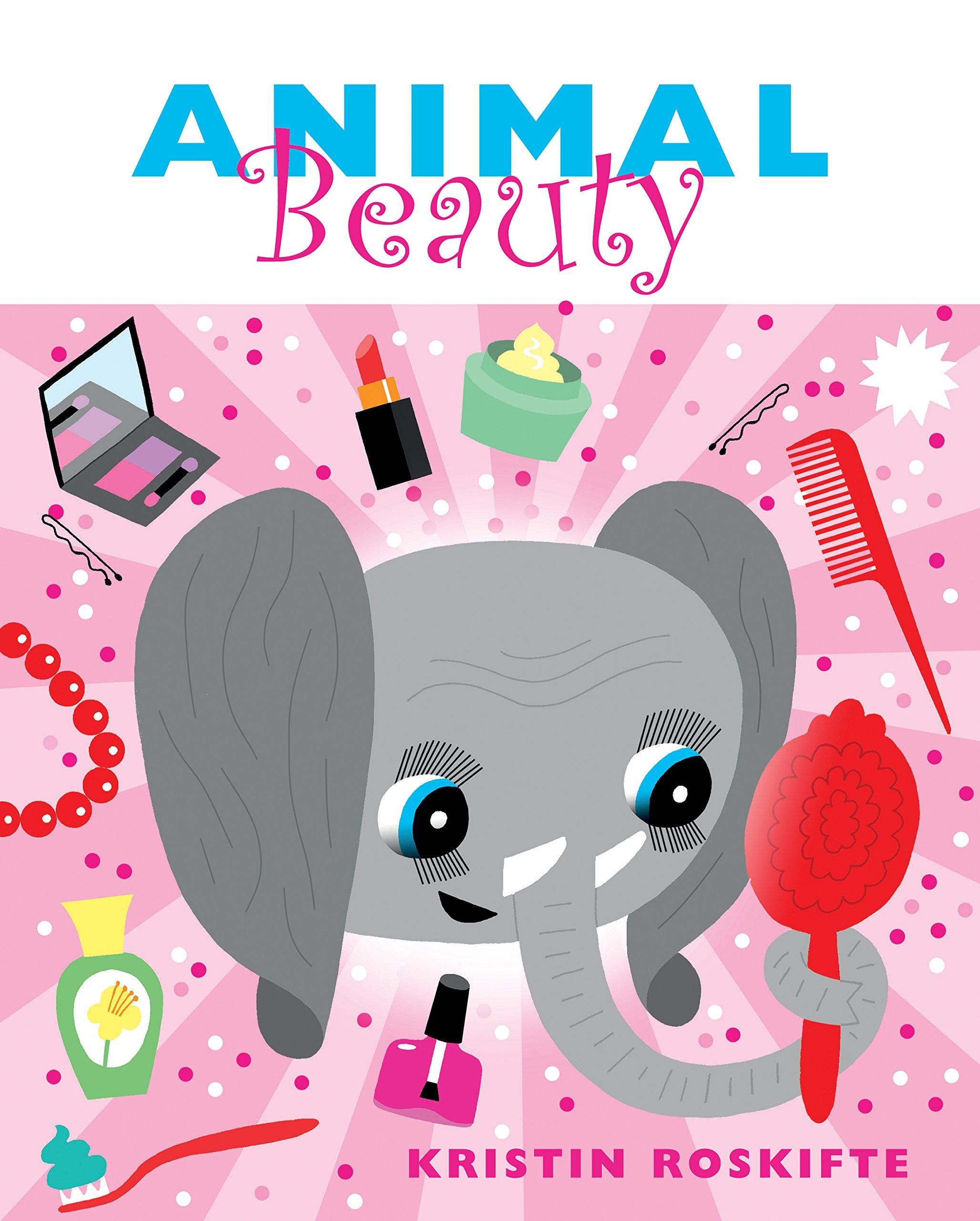 Animal Beauty: Kristin Roskifte: 9780802854544: Amazon.com: Books