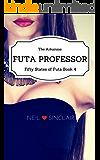 The Arkansas Futa Professor: 50 States of Futa Book 4