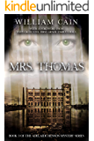 Mrs. Thomas: Book 3 of the Adelaide Henson Mystery Series