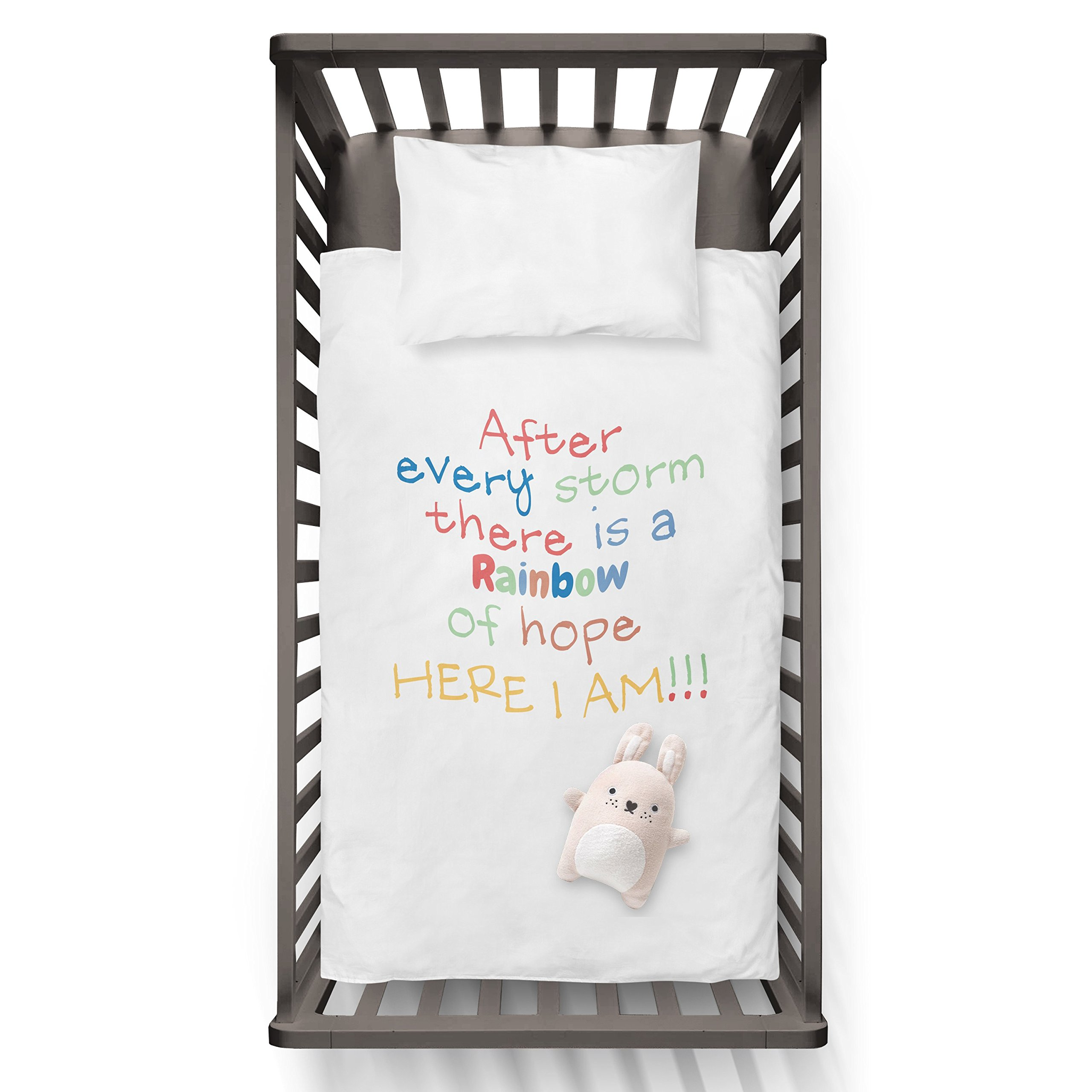 After Every Storm There Is A Rainbow Of Hope Here I Am!!! Funny Humor Hip Baby Duvet /Pillow set,Toddler Duvet,Oeko-Tex,Personalized duvet and pillow,Oraganic,gift