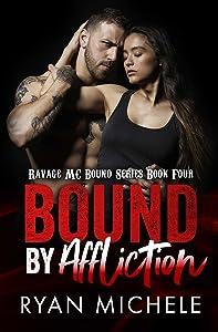 Bound by Affliction (Ravage MC Bound Series Book Four)