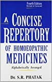 A Concise Repertory of Homoeopathic Medicines: 4th