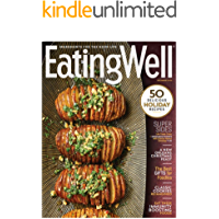 Eating Well Magazine: 50 Delicious Holiday Recipes: Eat These Immunity Boosting Foods