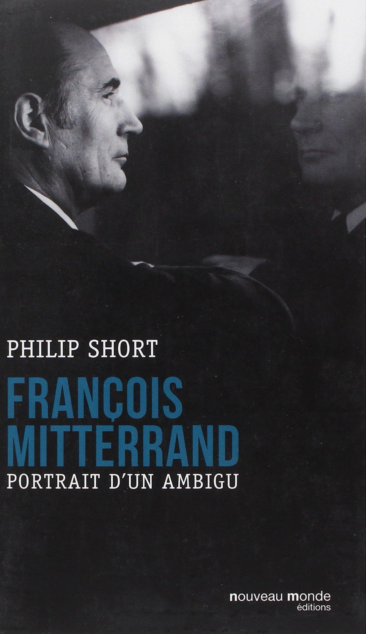 Amazon.fr - François Mitterrand: Portrait d'un ambigu - Short ...