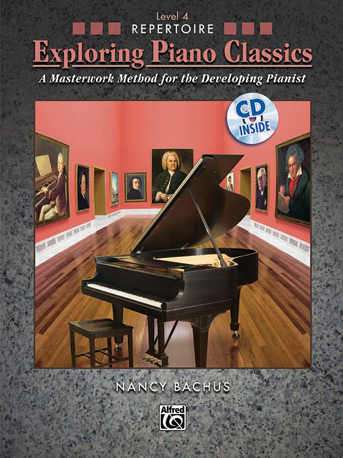 Download Exploring Piano Classics Repertoire, Bk 4: A Masterwork Method for the Developing Pianist, Book & CD pdf epub