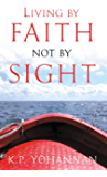 Living by Faith, Not by Sight
