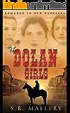 The Dolan Girls: Romance In Old Nebraska