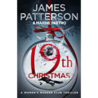 19th Christmas: the no. 1 Sunday Times bestseller (Women's Murder Club 19) (Women's Murder Club)