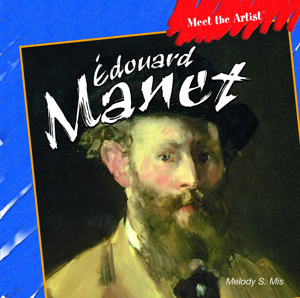 Edouard Manet (Meet the Artist)