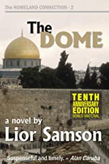 The Dome (The Homeland Connection Book 2) Kindle Edition