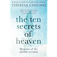 The Ten Secrets of Heaven: Mysteries of the afterlife revealed