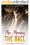 The Morning After the Ball: Racy Regency: Book Two (The Racy Regency Series 2)