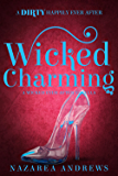 Wicked Charming (Wicked Ever After Book 1)