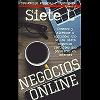 NEGOCIOS ON LINE. SIETE oportunidades rentables en internet: Siete L - Desarrollo personal y profesional