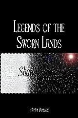 Legends of the Sworn Lands: Shadowcaster Kindle Edition