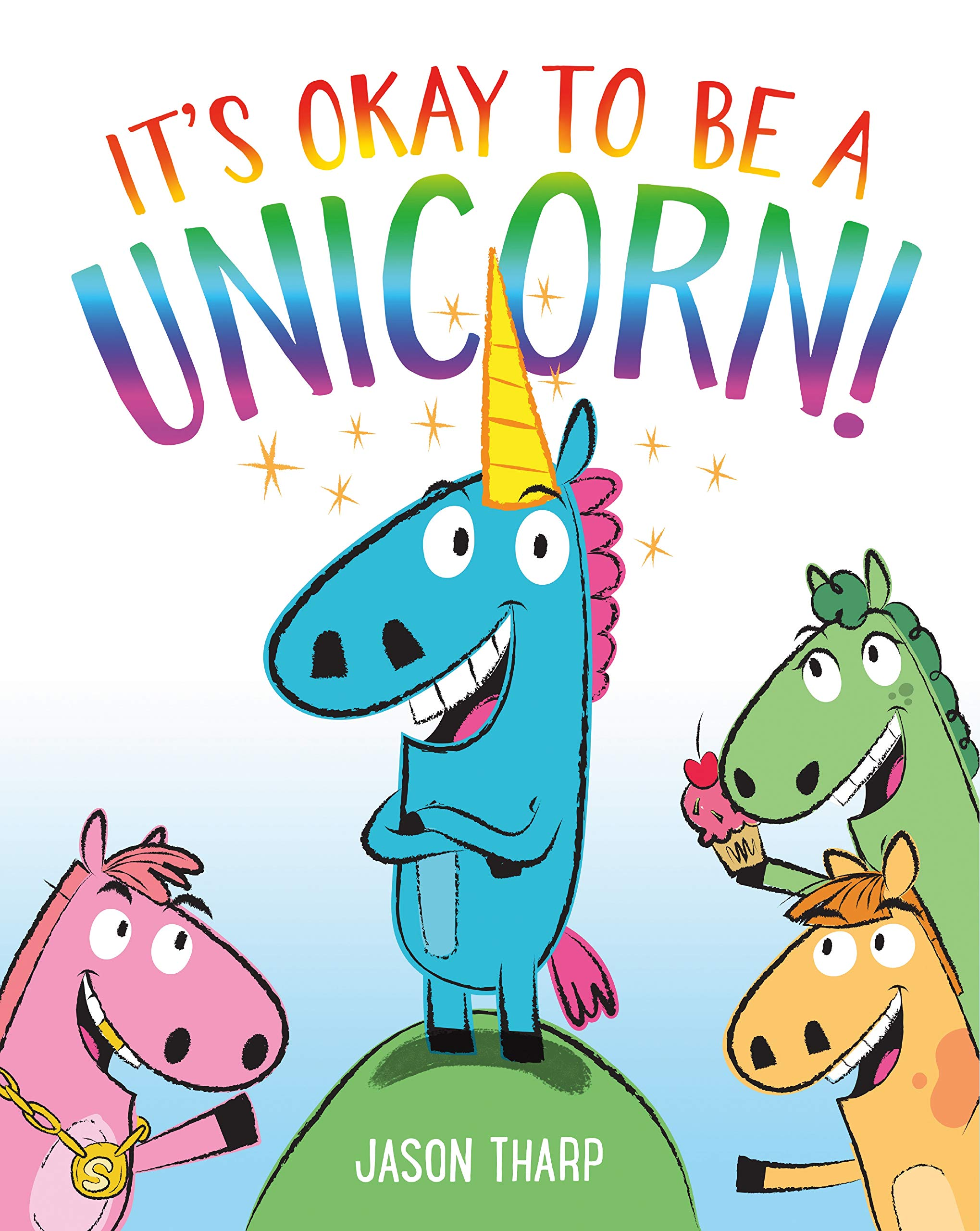 Image result for Jason Tharp's It's Okay to be a Unicorn