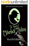 THE ANNALS OF SHERLOCK HOLMES  a gripping mystery inspired by the work of Sir Arthur Conan Doyle (THE LOST FILES OF SHERLOCK HOLMES Book 3)