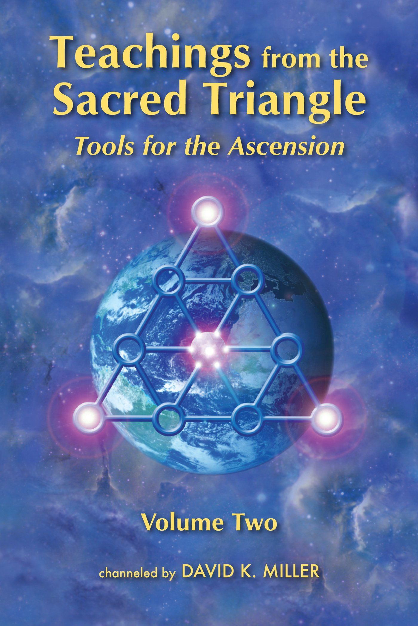 Amazon.com: Teachings from the Sacred Triangle: Tools for Ascension ...
