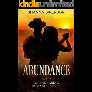 Abundance: An endearing romance novel (The Abundance Series Book 1)