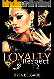 Loyalty & Respect 12