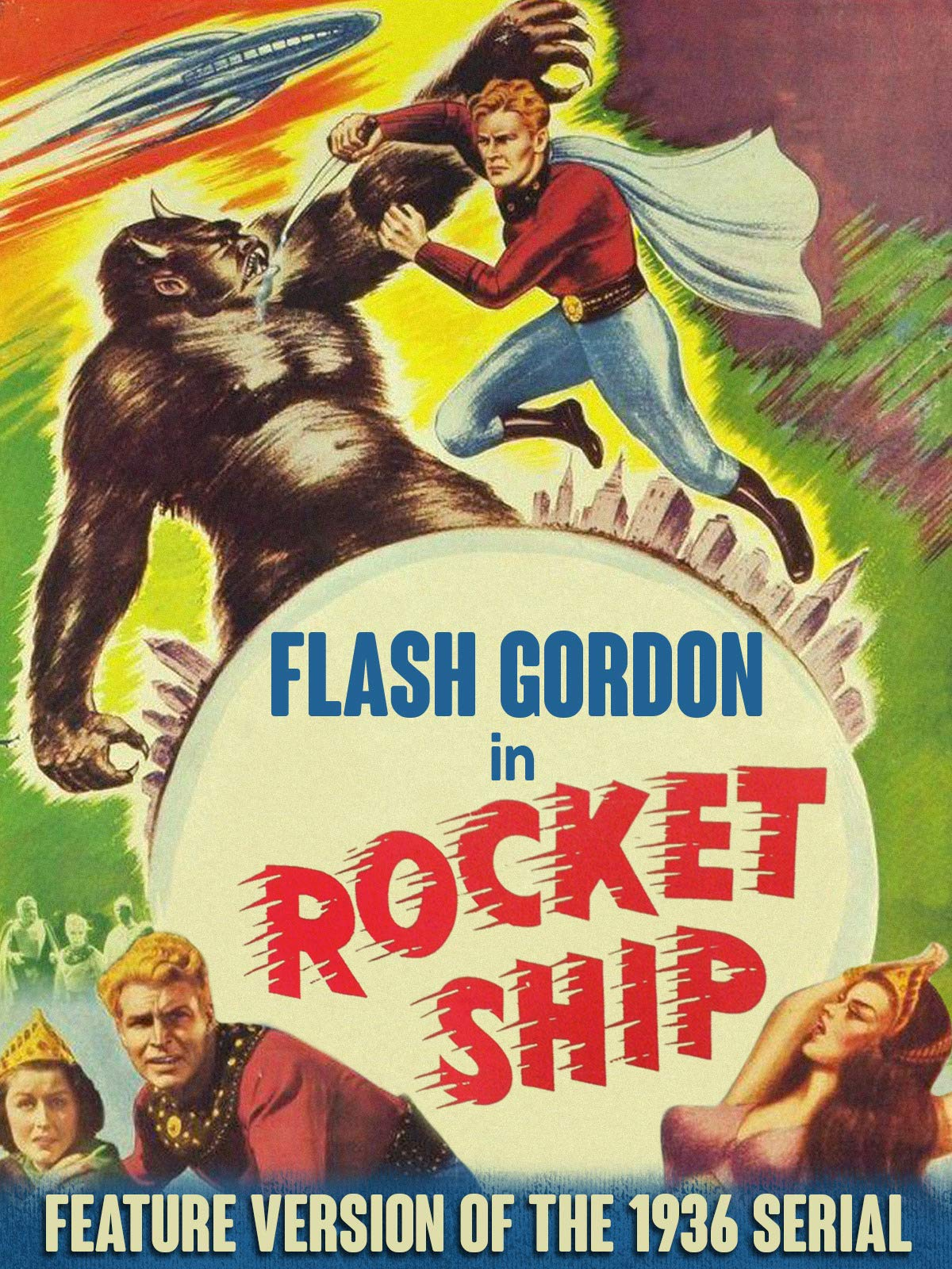 Flash Gordon in Rocketship - Feature Version of the 1936 Serial