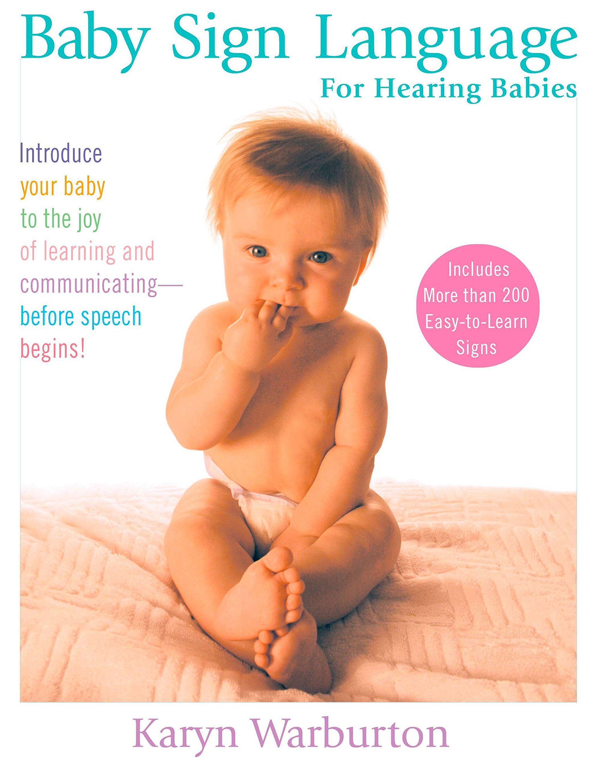 Baby Sign Language: For Hearing Babies by TarcherPerigee