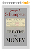 Treatise on Money (English Edition)