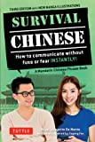 Survival Chinese: How to Communicate Without Fuss or Fear Instantly! (a Mandarin Chinese Language Phrasebook) (Survival Phrasebooks)