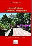 Learn Sicilian / Mparamu lu sicilianu