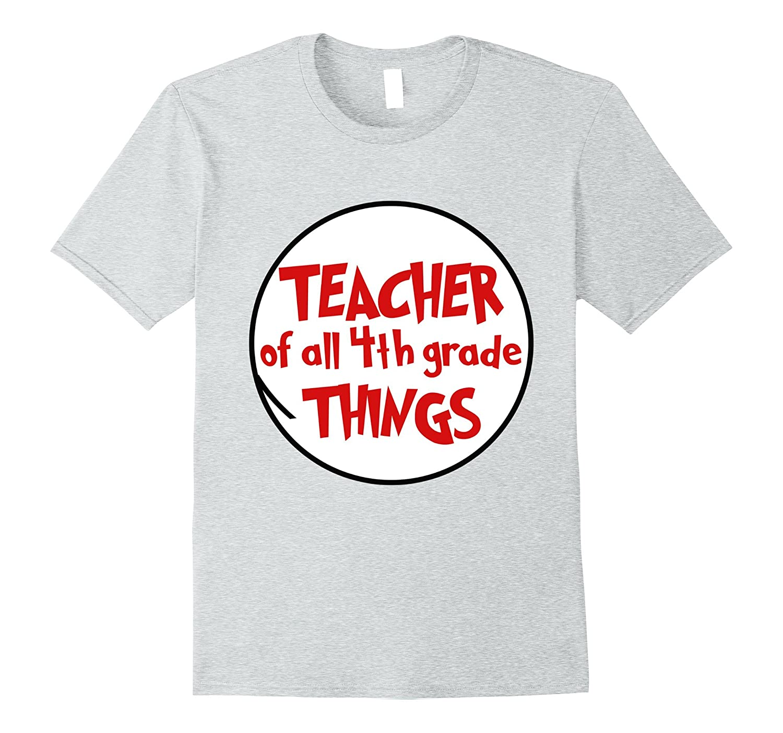 bd3415ad Teacher Of All 4th Grade Things T Shirt-ANZ ⋆ Anztshirt