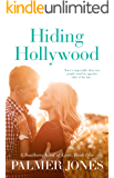 Hiding Hollywood (A Southern Kind of Love: Book One): An Older Brother's Best Friend Romance