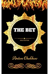 The Bet: By Anton Chekhov - Illustrated Kindle Edition