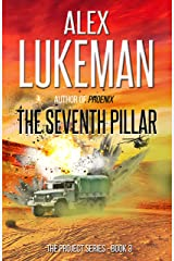 The Seventh Pillar (The Project Book 3) Kindle Edition