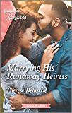 Marrying His Runaway Heiress (Harlequin LP Romance Book 4717)