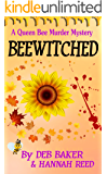 Beewitched (Queen Bee Mysteries Book 5)