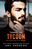 Taming the Tycoon (Entangled Indulgence)