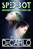 Sped-Bot: DroidMesh Trilogy Book 1