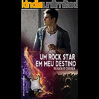 Um rock star em meu destino (Antologia Encantada Rock)