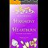 Harmony to Heartburn (Fortytude Book 3)